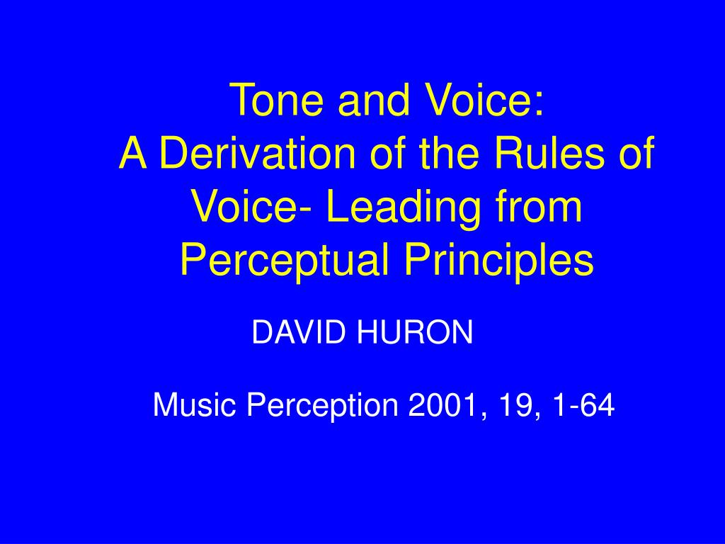 tone and voice a derivation of the rules of voice leading from perceptual principles