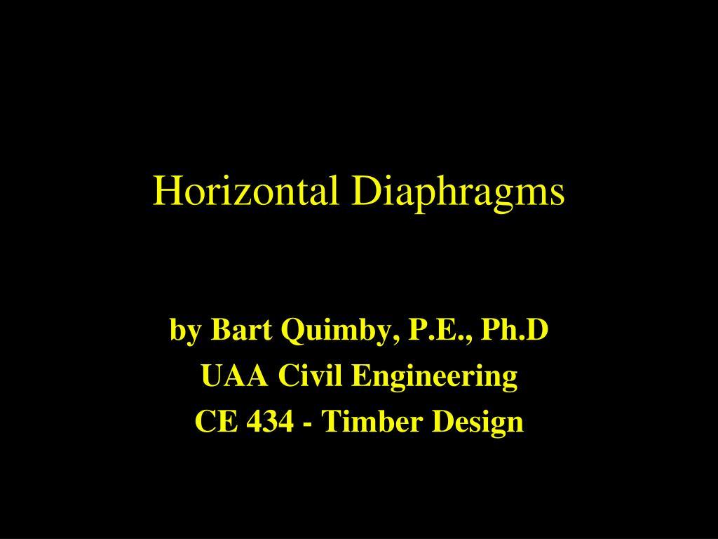 Horizontal Diaphragms