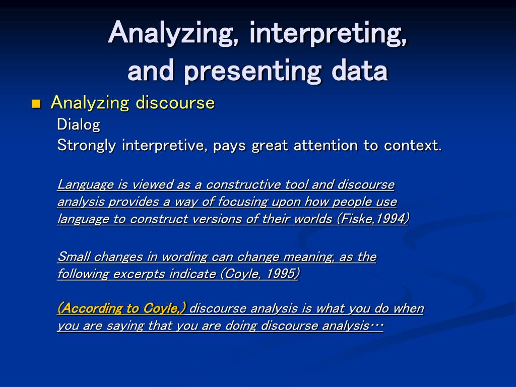 Analyzing, interpreting,