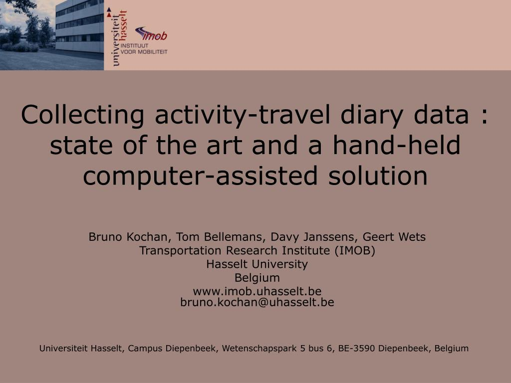 collecting activity travel diary data state of the art and a hand held computer assisted solution l.