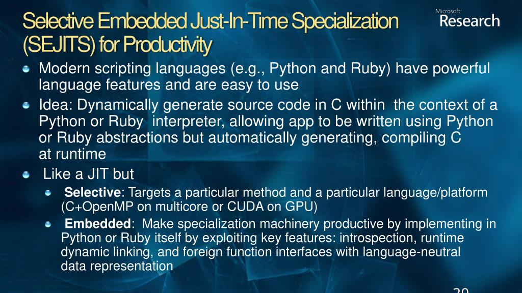 Selective Embedded Just-In-Time Specialization (SEJITS) for Productivity