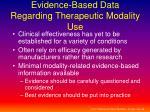 evidence based data regarding therapeutic modality use