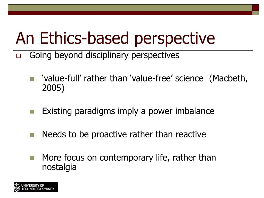 An Ethics-based perspective