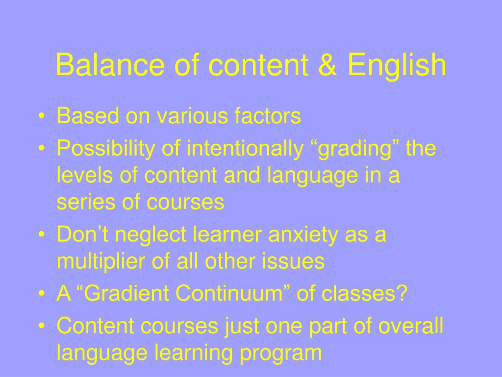 Balance of content & English