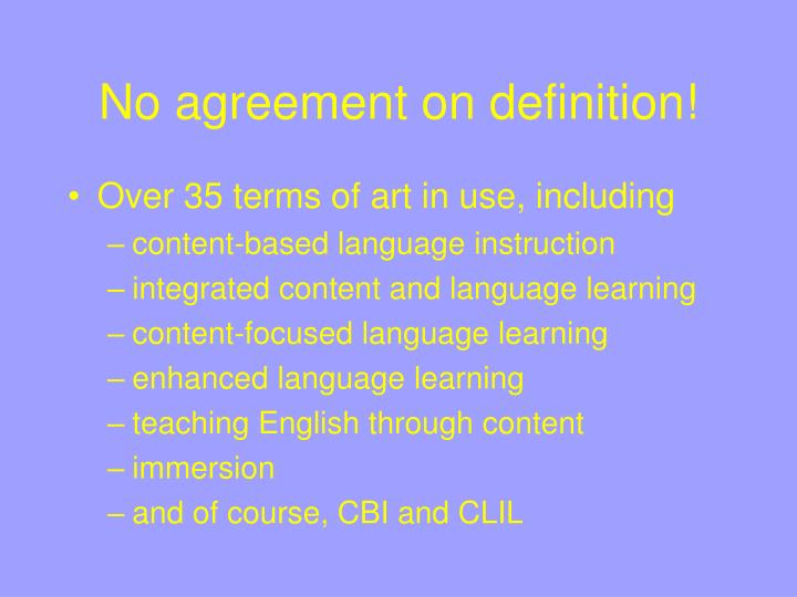 No agreement on definition