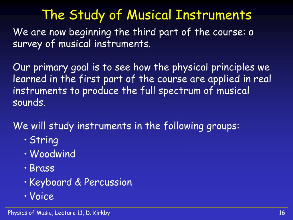 The Study of Musical Instruments