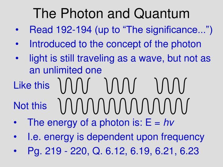 The photon and quantum