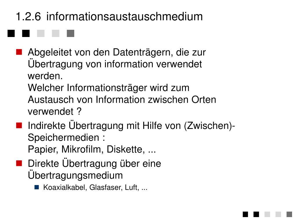 1.2.6informationsaustauschmedium