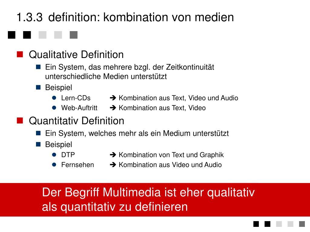 1.3.3definition: kombination von medien