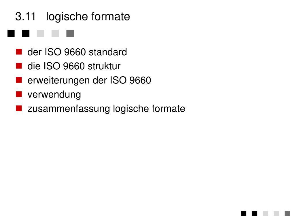 3.11logische formate