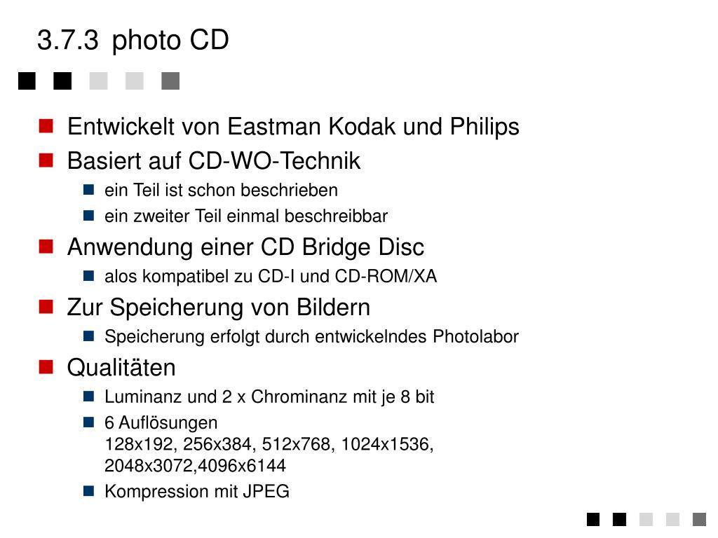 Entwickelt von Eastman Kodak und Philips