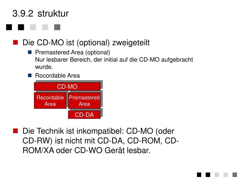 Die CD-MO ist (optional) zweigeteilt