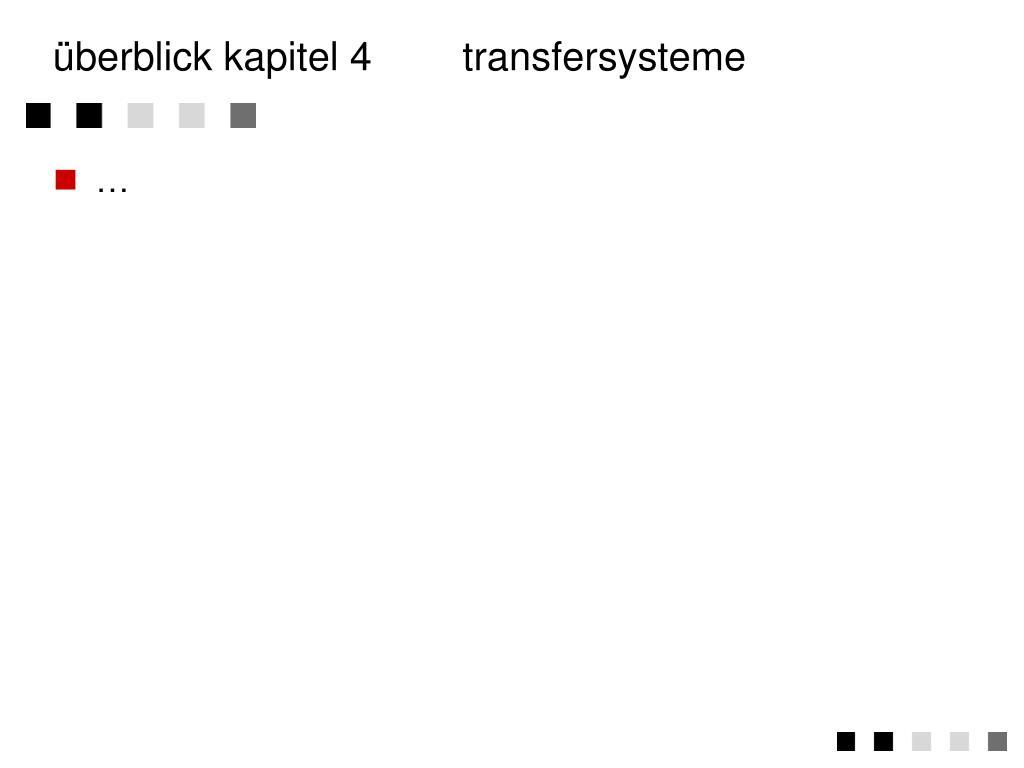 überblick kapitel 4transfersysteme