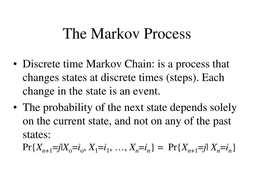 The Markov Process