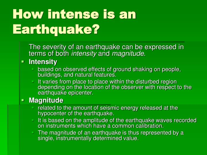 How intense is an Earthquake?
