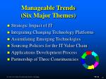 manageable trends six major themes