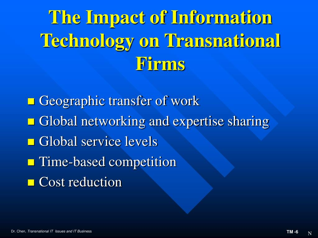 The Impact of Information Technology on Transnational Firms