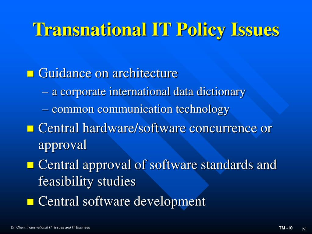 Transnational IT Policy Issues