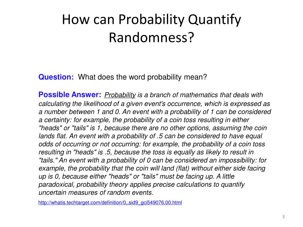 How can Probability Quantify Randomness?