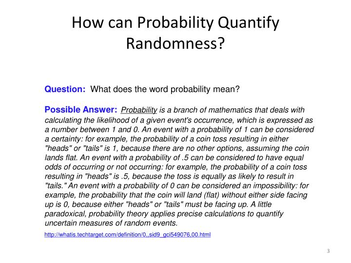 How can probability quantify randomness