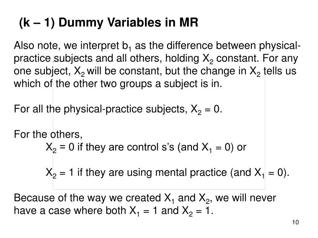 (k – 1) Dummy Variables in MR