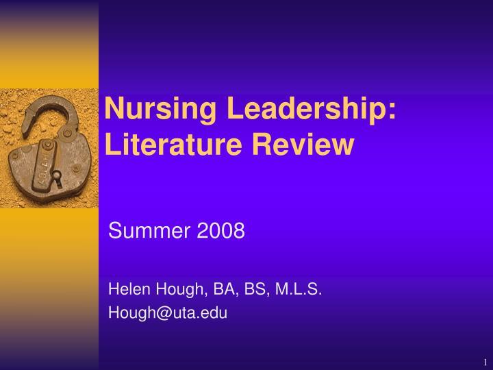 Nursing leadership literature review