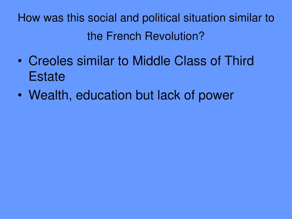 How was this social and political situation similar to the French Revolution?
