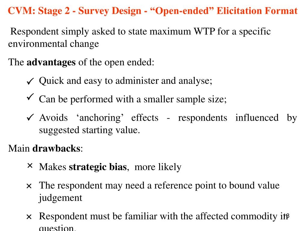 "CVM: Stage 2 - Survey Design - ""Open-ended"" Elicitation Format"