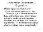 one million observations suggestions