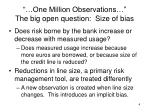 one million observations the big open question size of bias