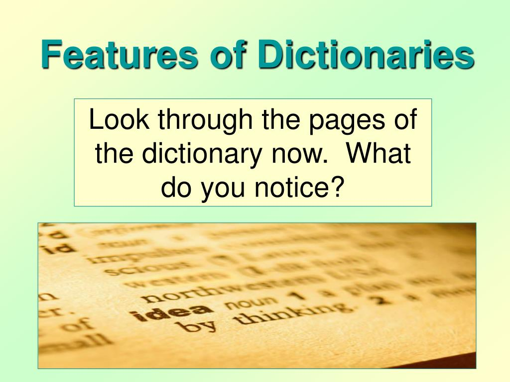 Features of Dictionaries