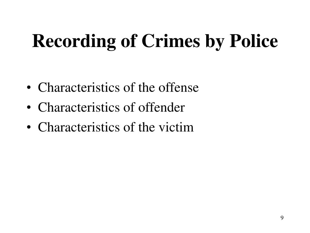 Recording of Crimes by Police