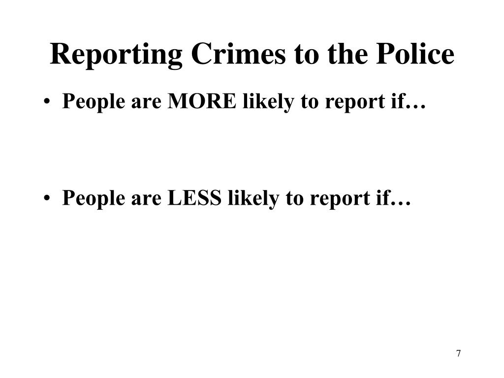 Reporting Crimes to the Police