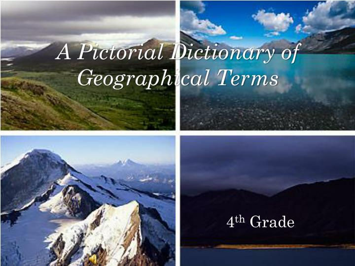 a pictorial dictionary of geographical terms n.