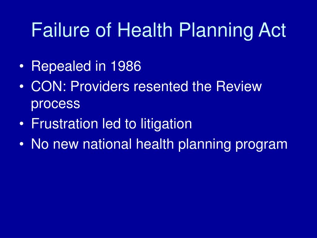 Failure of Health Planning Act