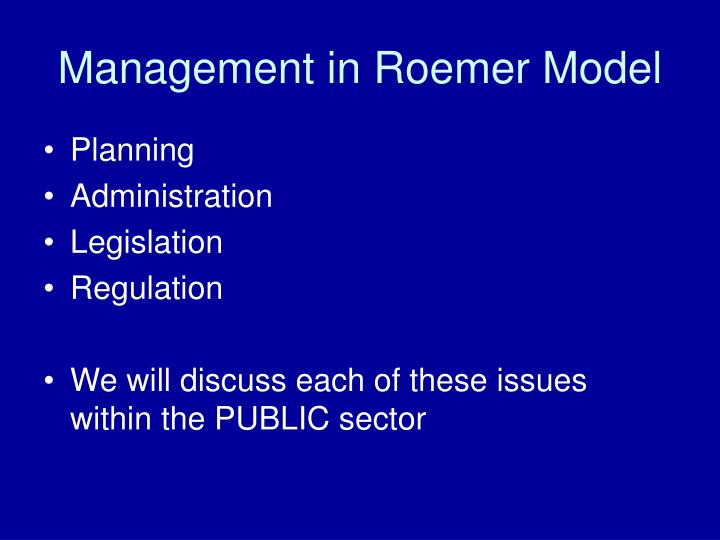 Management in roemer model
