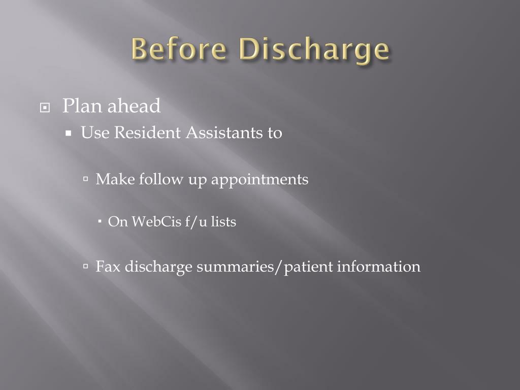 Before Discharge