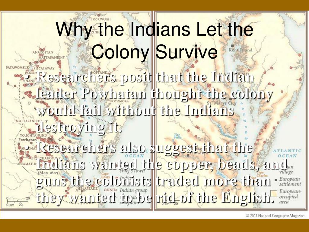 Why the Indians Let the Colony Survive
