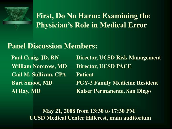 First do no harm examining the physician s role in medical error