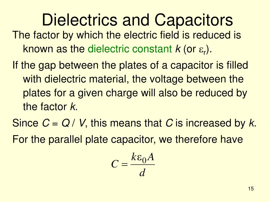 Dielectrics and Capacitors