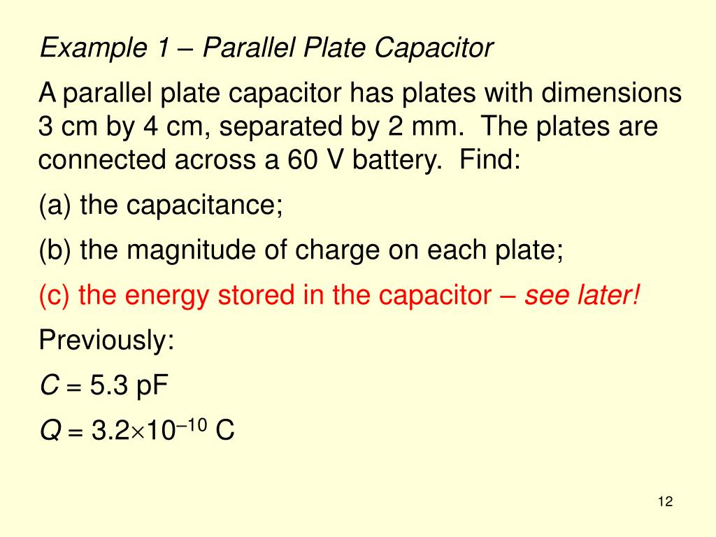 Example 1 – Parallel Plate Capacitor