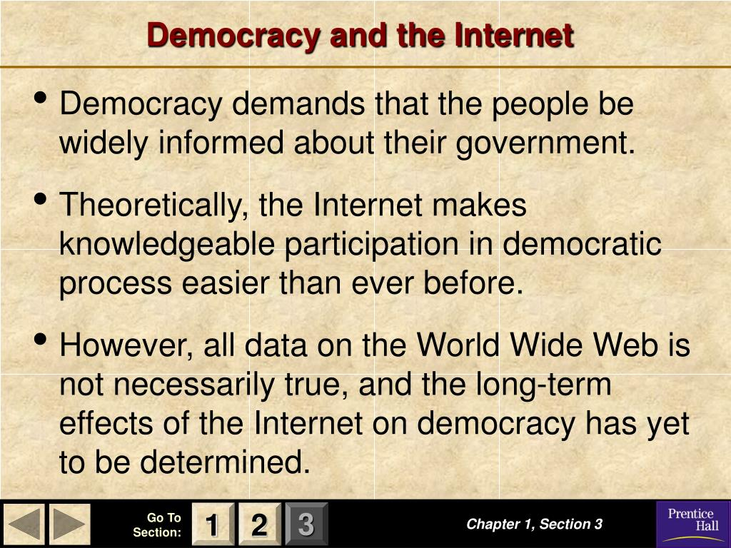 Democracy and the Internet