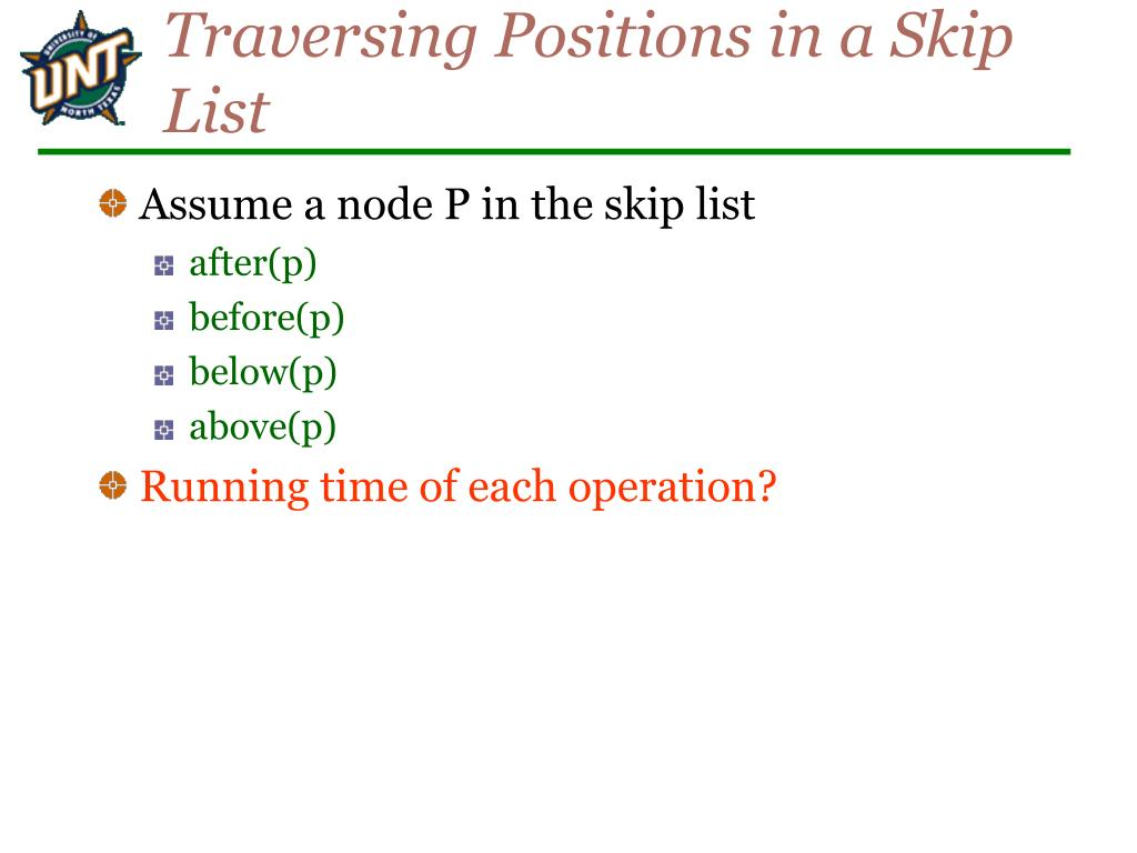 Traversing Positions in a Skip List