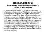 responsibility 3 approve and monitor the organization s programs and services