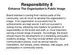 responsibility 8 enhance the organization s public image