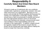 responsibility 9 carefully select and orient new board members