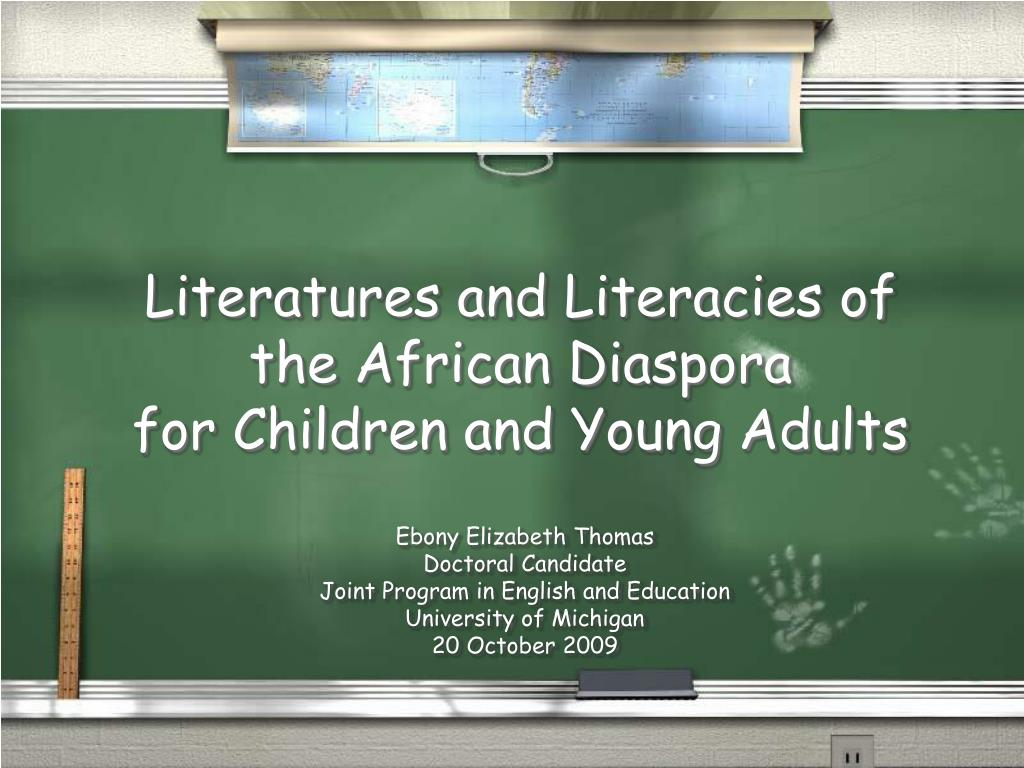 Literatures and Literacies of the African Diaspora