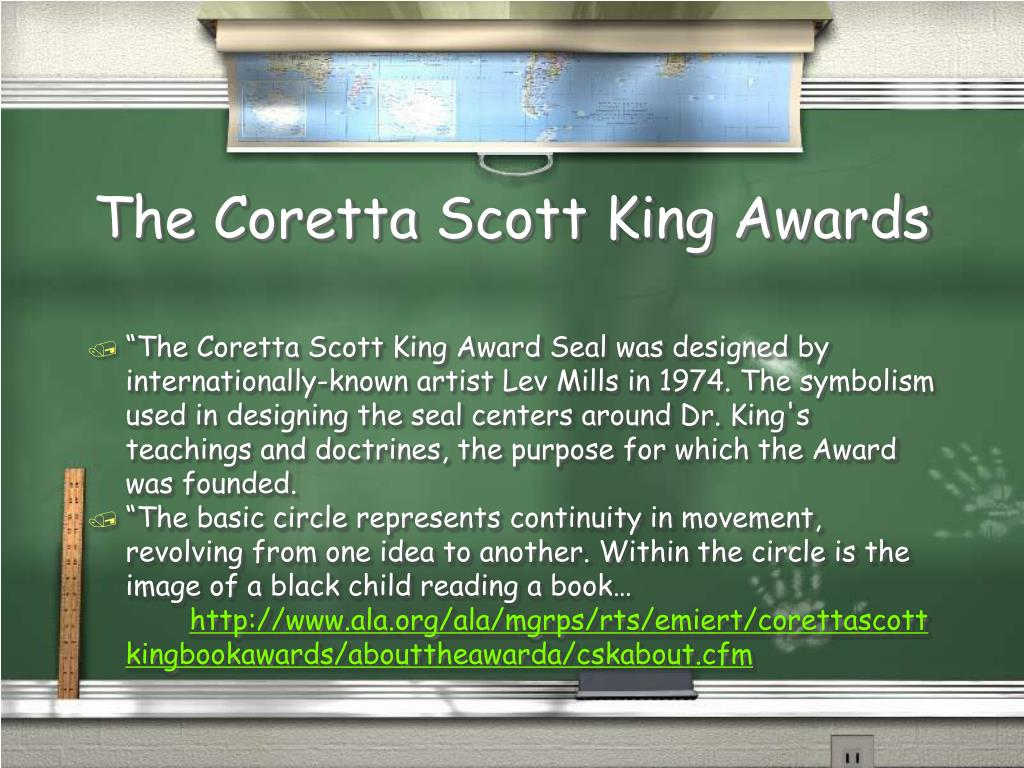 The Coretta Scott King Awards