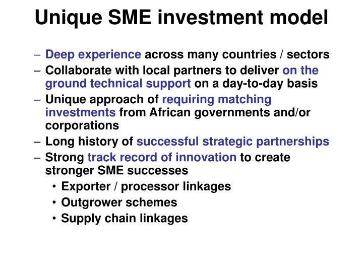 Unique sme investment model