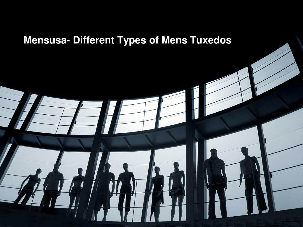 Mensusa- Different Types of Mens Tuxedos
